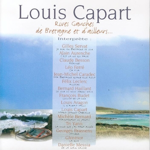 Rives gauches de Bretagne et d'ailleurs | Louis Capart