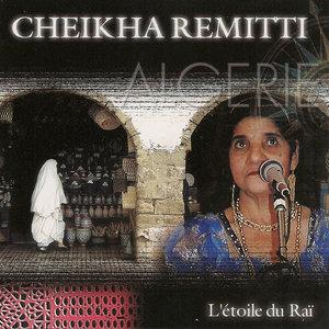 L'étoile du Rai | Cheikha Rimitti
