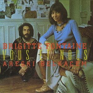 Vous et nous   Brigitte Fontaine