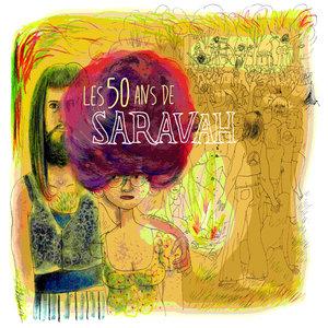 Les 50 ans de Saravah | Séverin