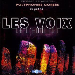 Polyphonies corses: Di petra | Les voix de l'émotion