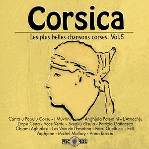 Corsica: Les plus belles chansons corses, Vol. 5 | Petru Guelfucci