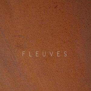 Fleuves | Fleuves