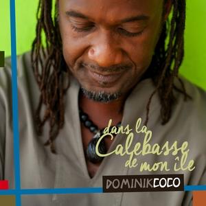 Dans la calebasse de mon île | Dominik Coco