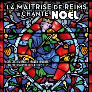 La Maîtrise de Reims chante Noël | La Maîtrise de Reims