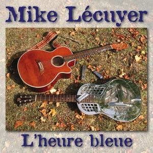 L'heure bleue | Mike Lécuyer