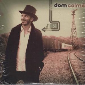 J'irai | Dom Colmé