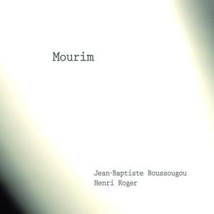 Mourim | Henri Roger