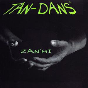 Zan'Mi - EP | Tan-Dans'