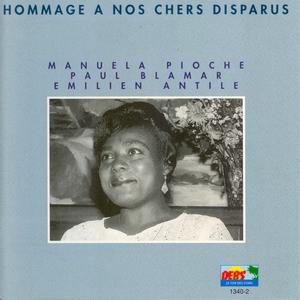 Hommage à nos chers disparus : Manuela Pioche, Paul Blamar, Emilien Antile | Manuela Pioche