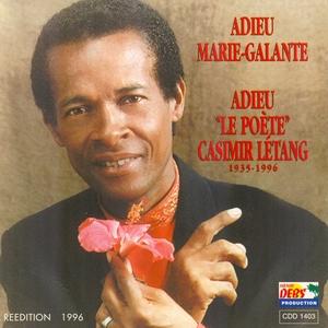 Adieu le poète Casimir Létang | Guy Alcindor
