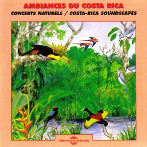 Ambiances du Costa-Rica - Costa-Rica Soundscapes |