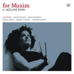 For Maxim | Julie Saury