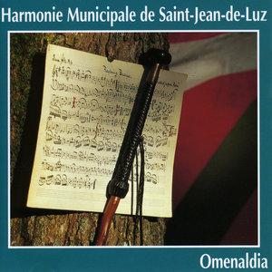 Omenaldia | Harmonie Municipale de Saint-Jean-de-Luz