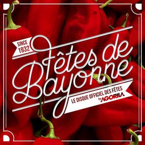 Fêtes de Bayonne 2017 (Album officiel) | Peña musica XV