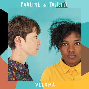 Veloma | Pauline & Juliette