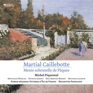 Martial Caillebotte: Messe solennelle de Pâques | Michel Piquemal