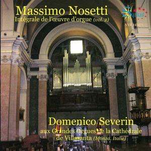 Nosetti: Intégrale de l'œuvre d'orgue, Vol. 2 | Domenico Severin