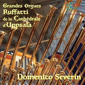 Grandes Orgues Ruffatti de la cathédrale d'Uppsala, Suède | Domenico Severin