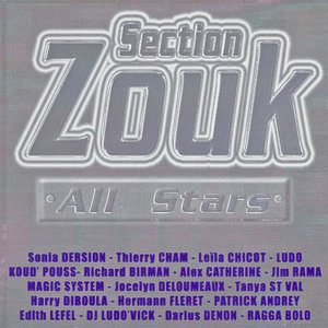 Section Zouk All Stars, Vol. 1   Ludo