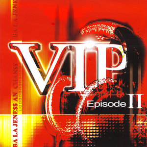 VIP Episode II | Daddy Killa