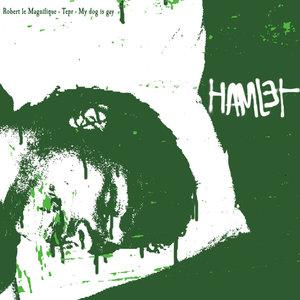 Hamlet | My Dog Is Gay