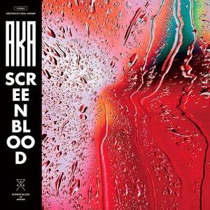 Screen Blood | Abstrackt Keal Agram