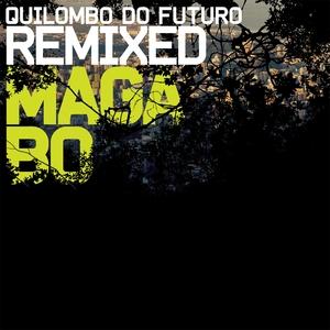 Quilombo do Futuro Remixed |