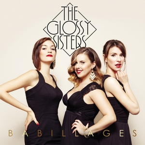 Babillages   The Glossy Sisters