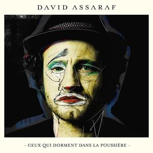 Ceux qui dorment dans la poussière | David Assaraf