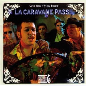 Sacha Mona : Velkom Plechti ! | La Caravane Passe