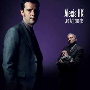 Les Affranchis | Alexis HK