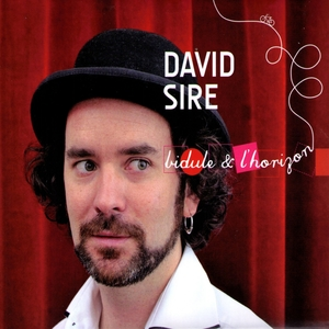 Bidule et l'horizon | David Sire