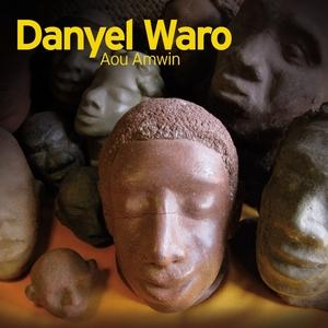 Aou Amwin   Danyèl Waro