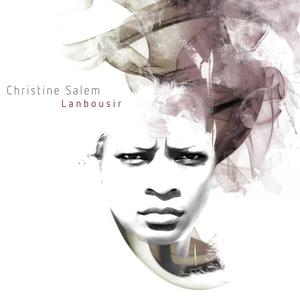 Lanbousir   Christine Salem