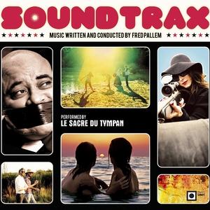 Sound Trax | Le Sacre du Tympan