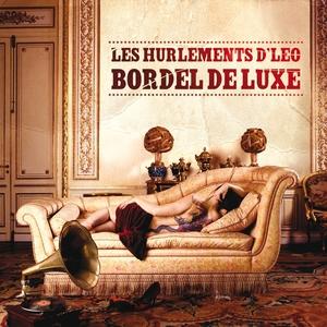 Bordel de luxe   Les Hurlements d'Léo