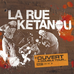 Ouvert a double tour | La Rue Ketanou
