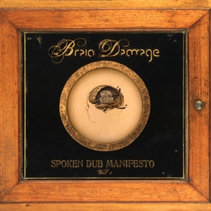 Spoken Dub Manifesto | Brain Damage