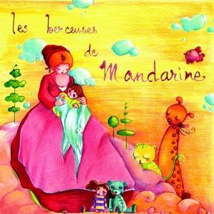 Berceuses | Mandarine