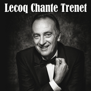 Lecoq chante Trenet | Yves Lecoq