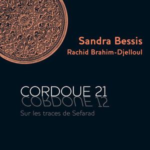 Cordoue 21, sur les traces de Sefarad | Rachid Brahim-Djelloul