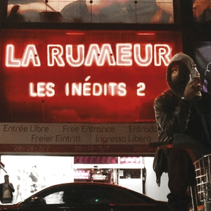 Les inédits 2   La Rumeur
