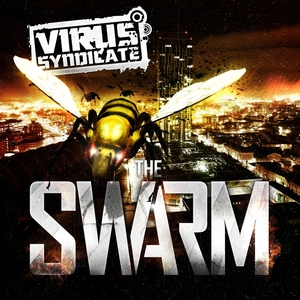 The Swarm | Virus Syndicate