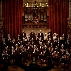 Let the Ghosts Sing | Al'Tarba