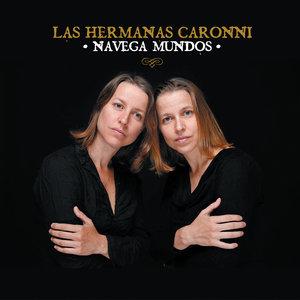 Navega Mundos | Las Hermanas Caronni