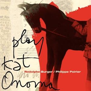 Play Kat Onoma | Philippe Poirier