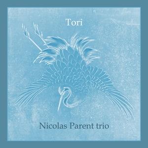 Tori | Nicolas Parent trio