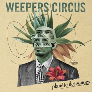 Planète des songes | Weepers Circus