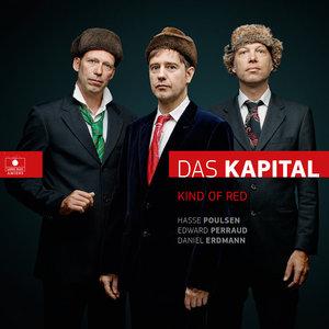 Kind of Red | Das Kapital